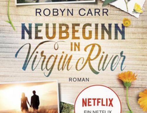 """""""Virgin River"""" – von New-York-Times-Bestsellerautorin Robyn Carr – kommt auf NETFLIX"""