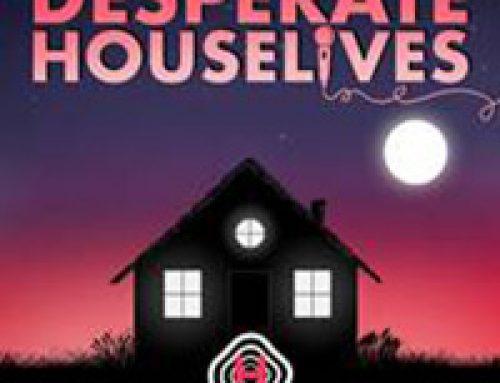 """""""Desperate Houselives"""": Der neue Podcast aus der kreativen Quarantäne"""
