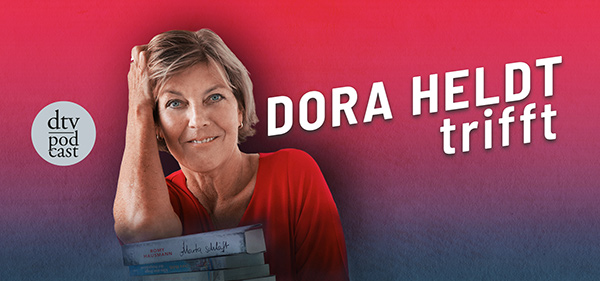 "Banner ""Dora Held trifft"" / dtv podcast"