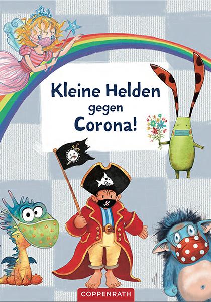 Kleine Helden gegen Corona! | © Coppenrath
