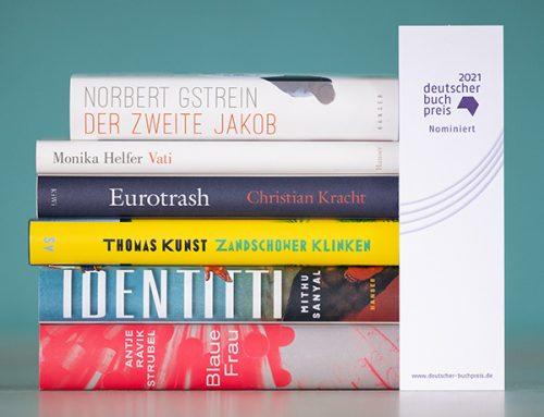 Deutscher Buchpreis 2021: Sechs Romane im Finale